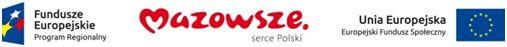 Obraz przedstawiający loga: Fundusze Europejskie Program Regionalny, Mazowsze Serce Polski, Unia Europejska - Europejski Fundusz Społeczny