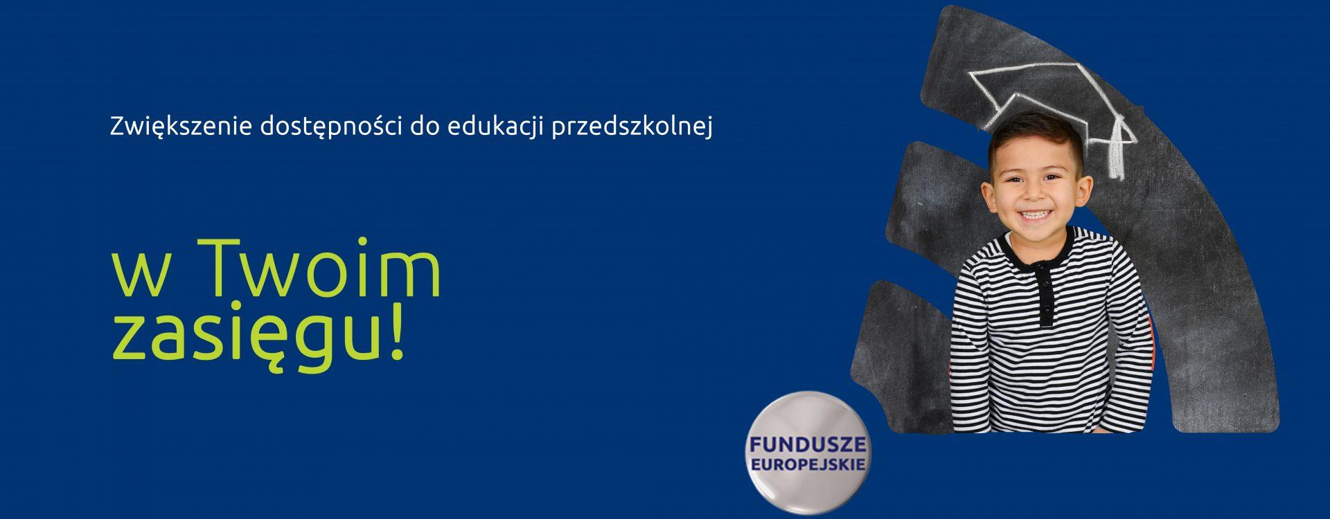 Lepszy dostęp do przedszkoli dzięki funduszom unijnym