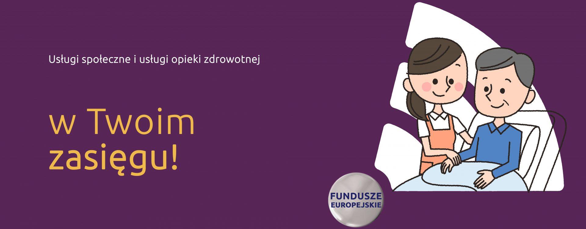 Fundusze UE na pomoc osobom niesamodzielnym i starszym