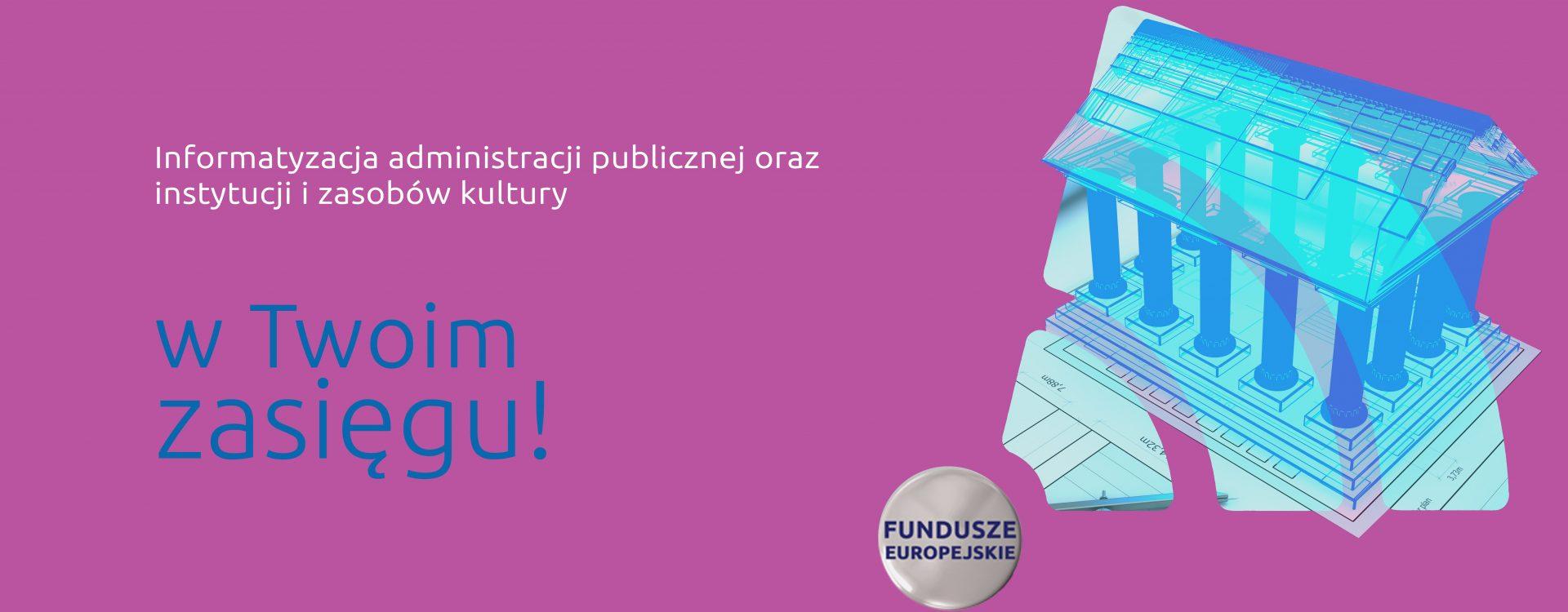 Unijne pieniądze na rozwój informatyzacji w sektorze publicznym