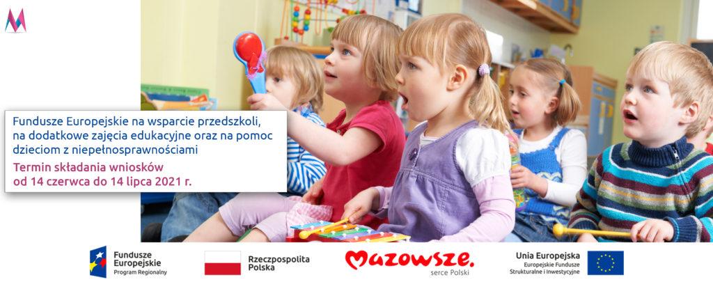 Fundusze europejskie wspierają rozwój edukacji przedszkolnej