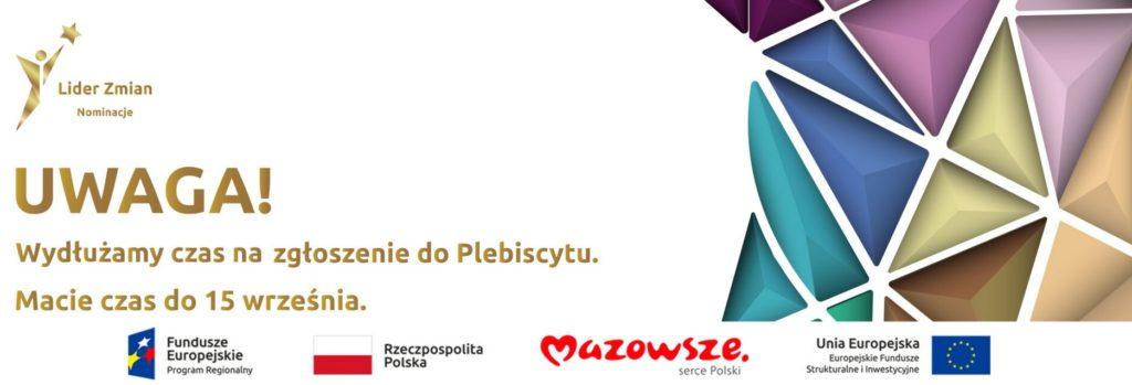"""Grafika z hasłem o wydłużeniu przyjmowania zgłoszeń do 15 września oraz różnokolorowymi trójkątami będącymi motywem przewodnim plebiscytu """"eFEktUE – nominacje do konkursu Lider Zmian 2023"""""""